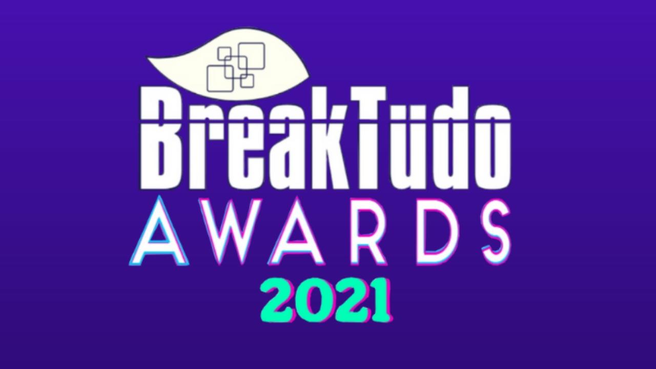 confira a lista de indicados ao breaktudo awards