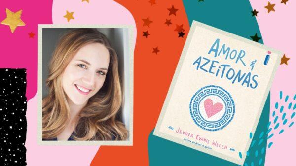 """Jenna Evans Welch, autora de """"Amor & Azeitonas"""", conta mais detalhes do lançamento literário"""