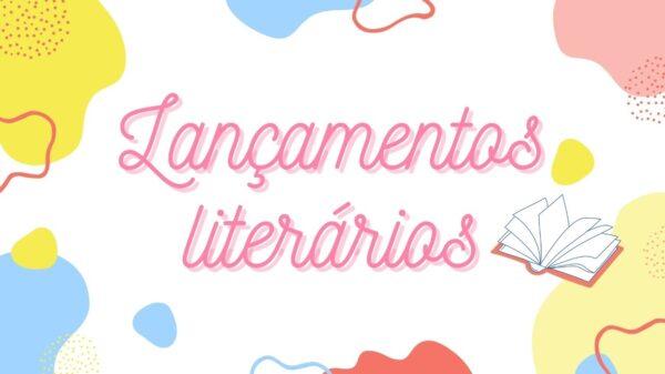 Conheça os lançamentos literários do mês de novembro
