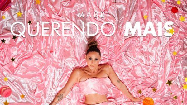 "MABBI libera a capa de seu novo single, ""Querendo Mais"""